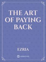 The Art of Paying Back