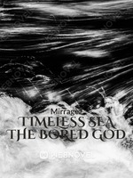 Timeless Sea: Bored God