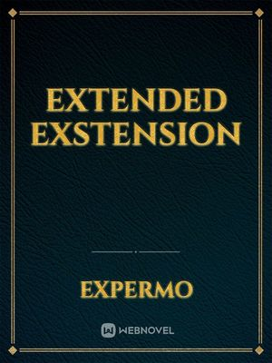 Extended Exstension