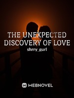 The Unexpected Discovery of Love