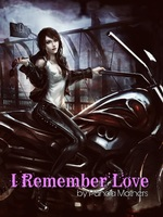 I Remember Love