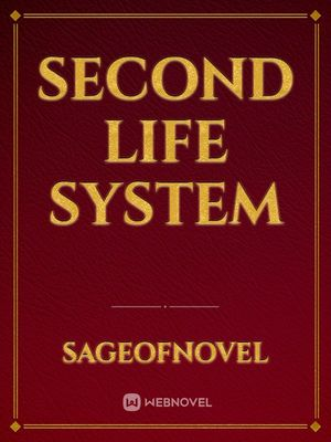 Second Life System