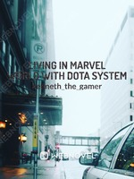Living in Marvel World with DOTA System