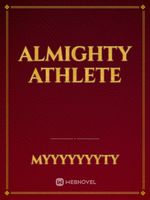 Almighty Athlete