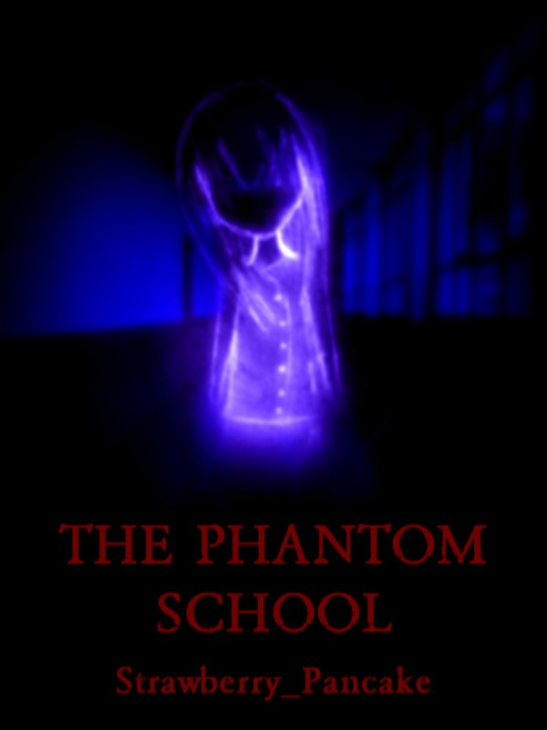The Phantom School
