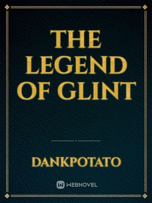 The Legend Of Glint