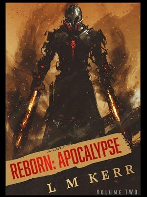 Reborn Apocalypse Volume 3 Magical Realism Webnovel