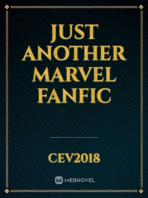 Just another marvel fanfic