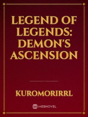 Legend of Legends: Demon's Ascension