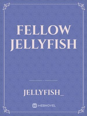 Fellow jellyfish