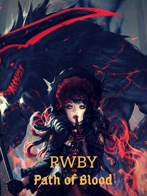 RWBY: Path of Blood