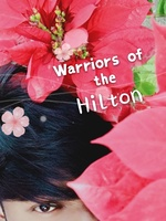 Warriors of the Hilton