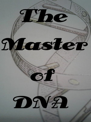 The Master of DNA