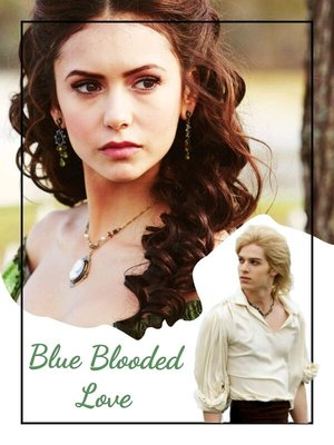 Blue Blooded Love