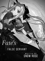 Fate's False Servant