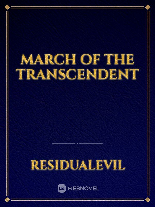 March of the Transcendent