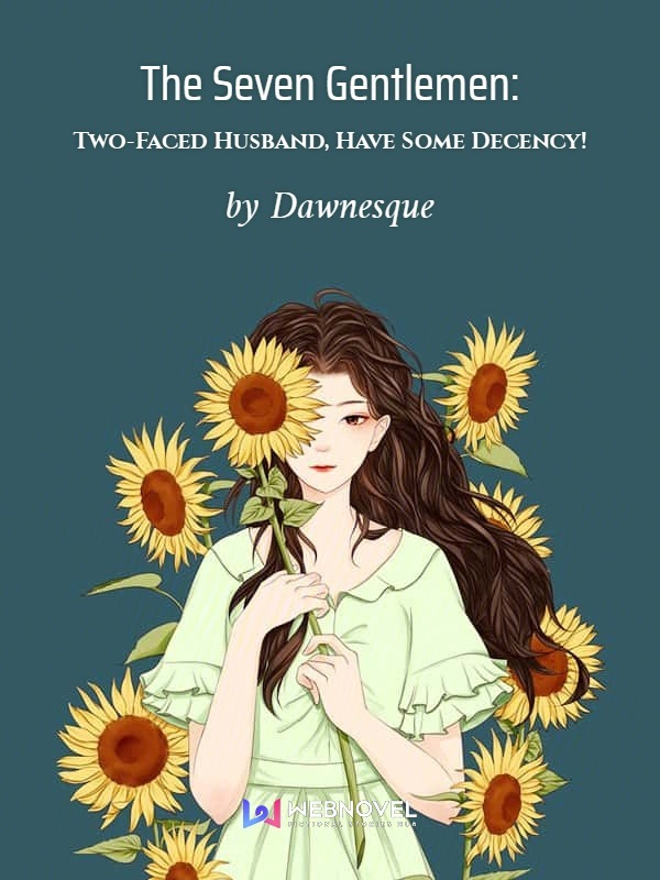 Two-Faced Husband, Have Some Decency!