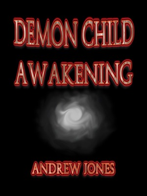 The Demon Child - Awakening