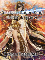 Celestial Dragon King, Harem Emperor