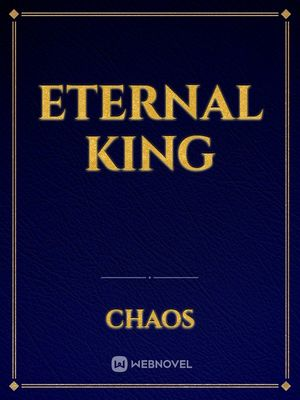 Eternal king