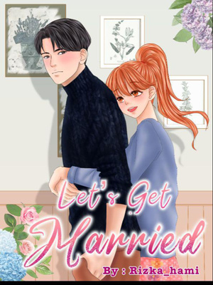 Let's get married (The End)