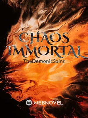 Chaos Immortal