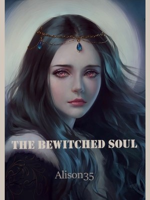 The Bewitched Soul