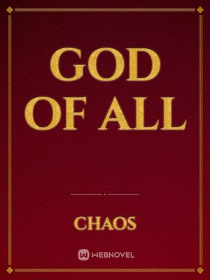 God of all