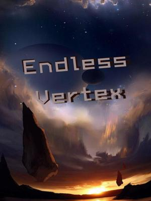 Endless Vertex