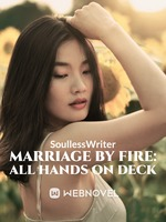 Marriage By Fire: All Hands on Deck