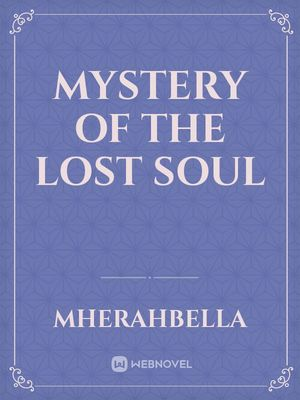 Mystery of the Lost Soul