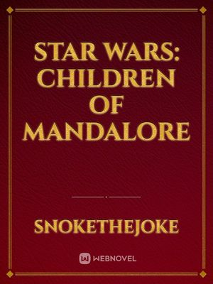 Star Wars: Children of Mandalore