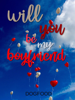 Will You be My Boyfriend [BL]