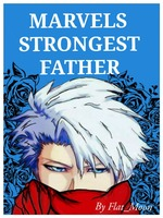 DROPPED: Marvels Strongest Father