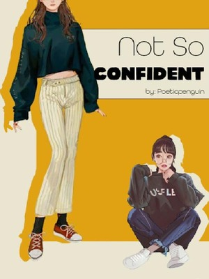 Not So Confident