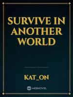 Survive In Another World