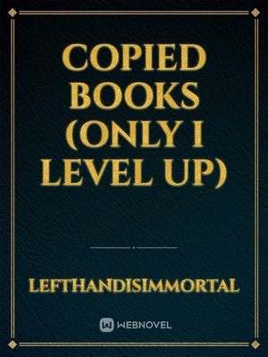 Copied books (only I level up)
