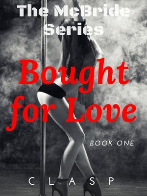 The McBride Series 1: Bought For Love