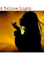 A Yellow Light
