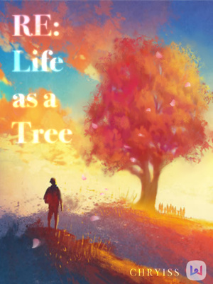 RE: Life as a Tree