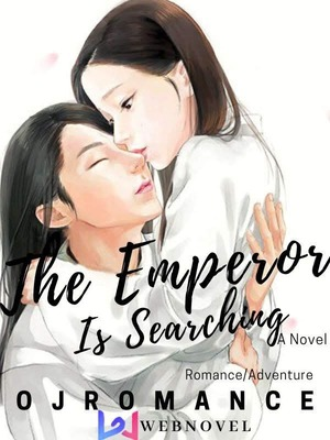 The Emperor Is Searching