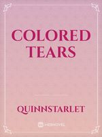 Colored Tears