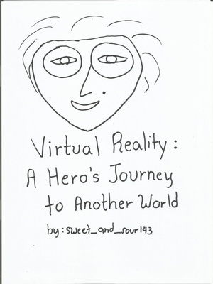 Virtual Reality: A Hero's Journey to Another World