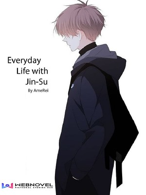 Everyday Life with Jin-Su