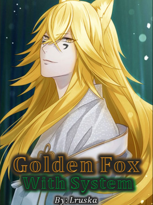 Golden Fox with System