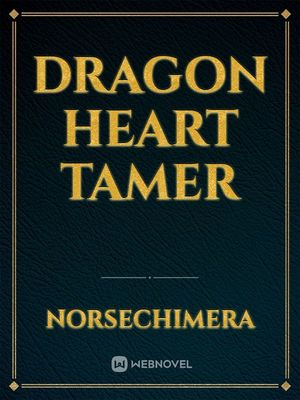 Dragon Heart Tamer
