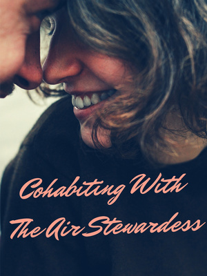 Cohabiting With The Air Stewardess