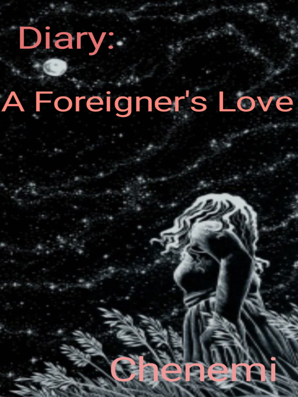 Diary: A Foreigner's Love