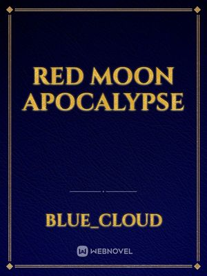 Red Moon Apocalypse