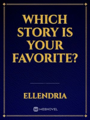 Which Story Is Your Favorite?